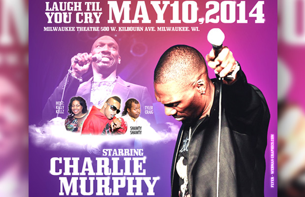 CANCELLED – Charlie Murphy with Tyler Craig & Shawty Shawty